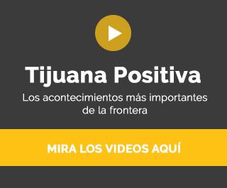 Tijuana Positiva