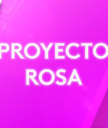 Proyecto Rosa, un mes dedicado al cáncer de seno