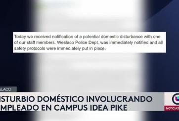 Disturbio doméstico en IDEA Pike de Weslaco